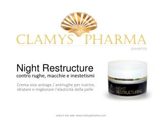 Night Restructure CLAMYS PHARMA: crema viso antiage / antiru