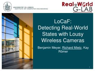 LoCaF : Detecting Real-World States with Lousy Wireless Cameras