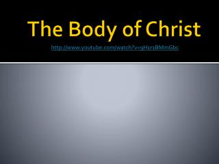 The Body of Christ