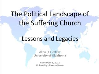 The Political Landscape of the Suffering Church Lessons  and Legacies
