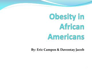 Obesity in African Americans