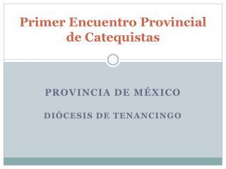 Primer Encuentro Provincial de Catequistas