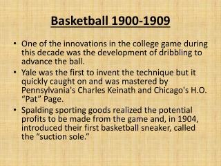 Basketball 1900-1909