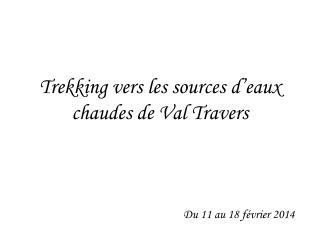 Trekking vers les sources d'eaux chaudes de Val Travers