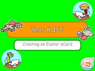 Year 8 ICT