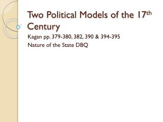 Two Political Models of the 17 th  Century