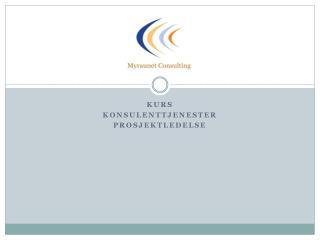 kurs konsulenttjenester prosjektledelse