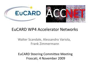 EuCARD  WP4 Accelerator Networks