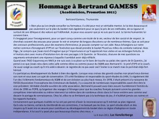 Hommage à Bertrand GAMESS (Académicien, Promotion 2011)