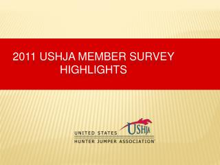 2011 USHJA Member  Survey highlights