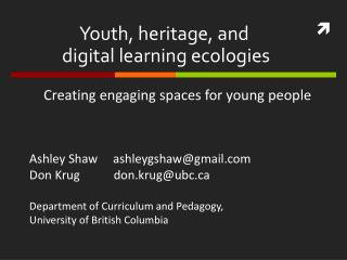 Youth, heritage, and  digital learning ecologies
