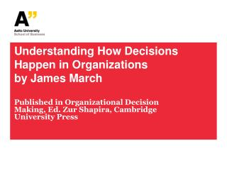 Understanding How Decisions Happen in Organizations by James March