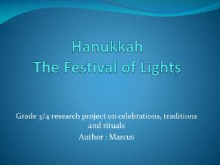 Hanukkah The Festival of Lights