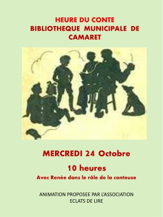 HEURE  DU  CONTE BIBLIOTHEQUE  MUNICIPALE  DE CAMARET