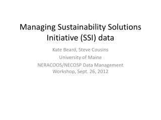 Managing Sustainability Solutions Initiative (SSI) data