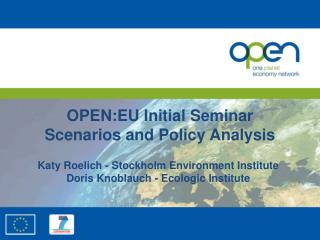 OPEN:EU Initial Seminar Scenarios and Policy Analysis