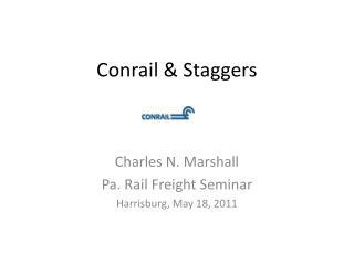 Conrail & Staggers