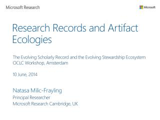 Research Records and  Artifact  Ecologies
