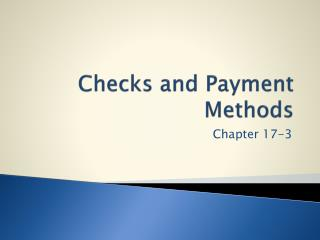 Checks and Payment Methods
