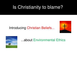 Is Christianity to blame?