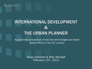 Greg  Contente  & Ellie Wendell February 15 th ,  2013
