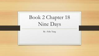 Book 2 Chapter 18 Nine Days