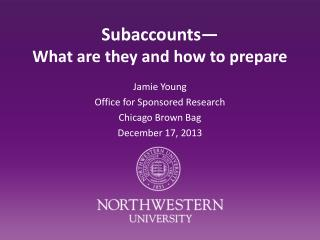 Subaccounts� What are they and how to prepare