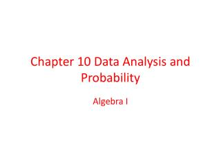 Chapter 10 Data Analysis and Probability