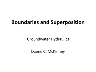 Boundaries and Superposition