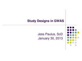 Study Designs in GWAS