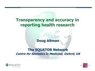Transparency and accuracy in reporting health research