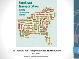 """The Demand For Transportation In The Southeast"""