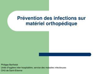 Pr vention des infections sur mat riel orthop dique