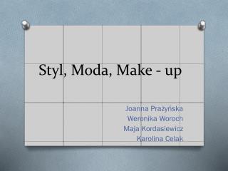 Styl, Moda,  Make  -  up
