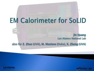 EM Calorimeter for SoLID