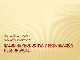 Salud reproductiva y Procreación Responsable
