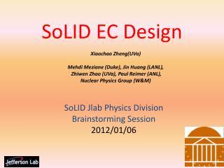SoLID  EC Design