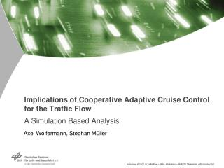 Implications of Cooperative Adaptive Cruise Control for the Traffic Flow