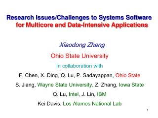 Research Issues/Challenges to Systems Software  for  Multicore  and Data-Intensive Applications