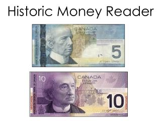 Historic Money Reader