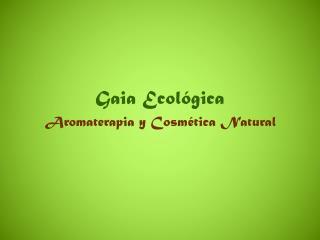 Gaia Ecológica