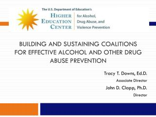 Building and Sustaining Coalitions for Effective Alcohol and Other Drug Abuse Prevention