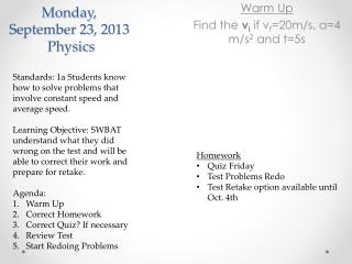 Monday,  September  23 ,  2013  Physics