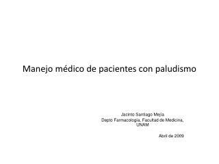 Manejo m dico de pacientes con paludismo