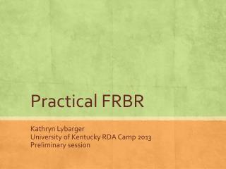 Practical FRBR