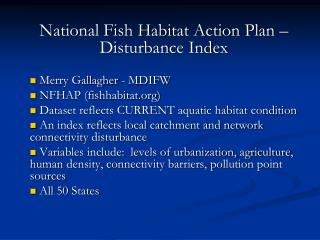 National Fish Habitat Action Plan – Disturbance Index  Merry Gallagher - MDIFW