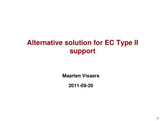 Alternative  solution for EC  Type II support