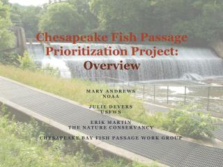 Chesapeake Fish Passage Prioritization Project: Overview