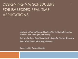 Designing VM Schedulers for Embedded Real-Time Applications