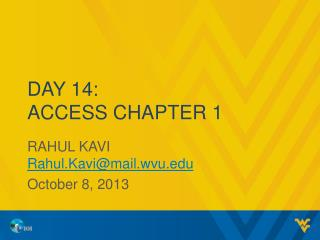 Day 14: Access Chapter 1